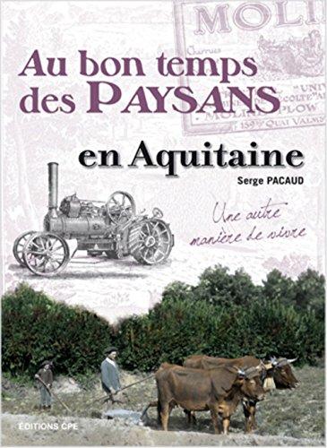 9782845039797: Bon Temps des Paysans en Aquitaine (au)