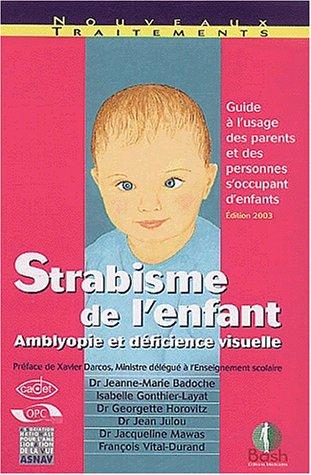 9782845040250: Strabisme de l'enfant : Amblyopie et déficience visuelle