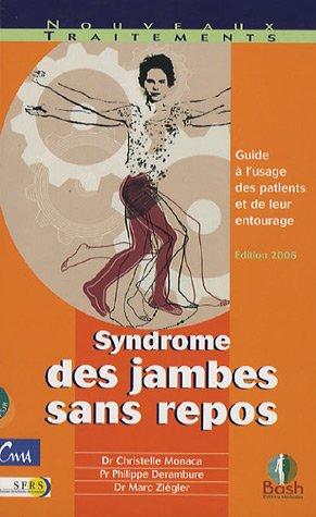9782845040366: Syndrome des jambes sans repos : Guide à l'usage des patients et de leur entourage