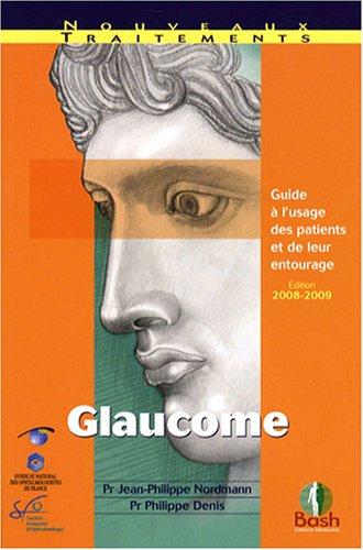 9782845040571: Glaucome : Guide � l'usage des patients et de leur entourage