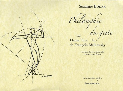 9782845050457: Philosophie du geste : La danse libre de François Malkovsky