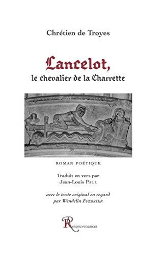 Lancelot, le chevalier de la Charrette : Chrà tien de