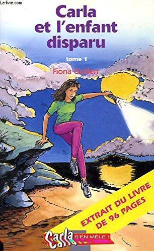 9782845070479: Carla et l'enfant disparu, tome 1