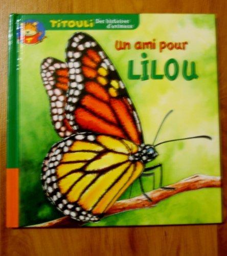 9782845070998: Le petit papillon Un ami pour Lilou (Titouli)