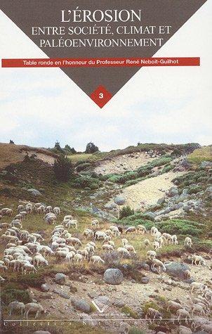 9782845161955: l'érosion, entre société, climat et paléoenvironnement