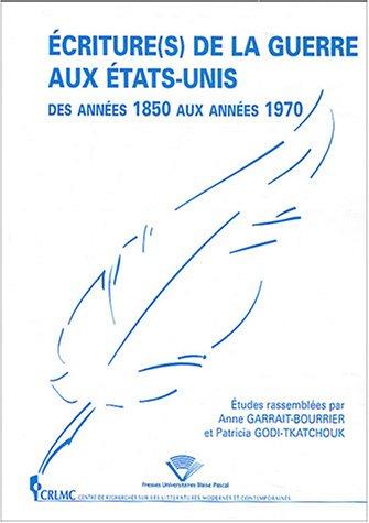 9782845162266: Écriture(S) De La Guerre Aux États-unis Des Années 1850 Aux Années 1970