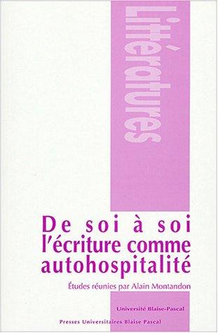 9782845162419: de soi à soi : l'écriture comme autohospitalité