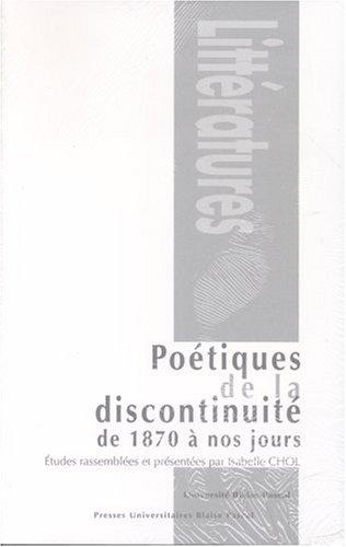 9782845162518: poetiques de la discontinuite de 1870 a nos jours