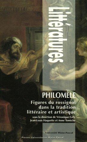 9782845163218: Philomèle : Figures du rossignol dans la tradition littéraire et artistique