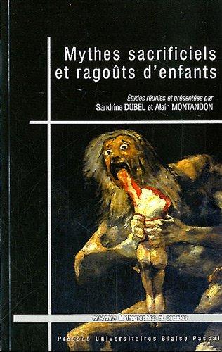 9782845165199: Mythes Sacrificiels et Ragouts d'Enfants