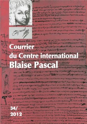 9782845166127: Courrier du Centre international Blaise Pascal, N° 34/2012 :