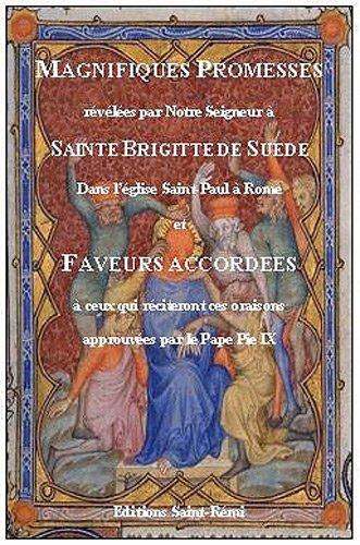 9782845191426: Magnifiques promesses révélées par Notre Seigneur à Sainte Brigitte de Suède dans l'église Saint-Paul à Rome