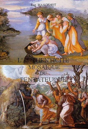 9782845192249: L'authenticité mosaïque du Pentateuque