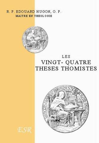 9782845193406: Les Vingt-Quatre Theses Thomistes - (1 Volume)