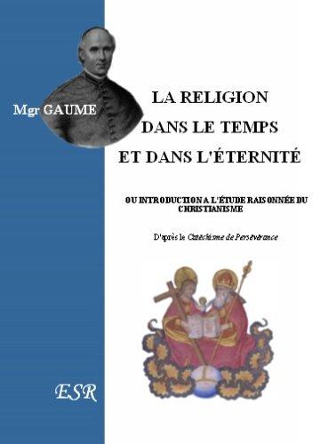 9782845193802: LA RELIGION DANS LE TEMPS ET DANS L'ÉTERNITÉ