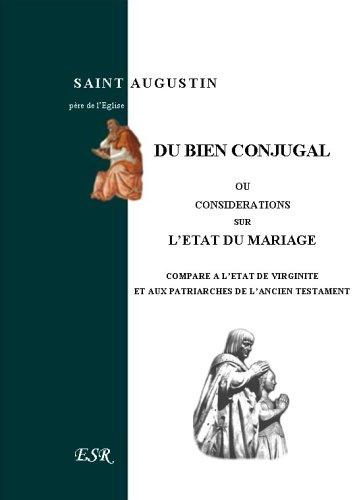 9782845194250: Du Bien conjugal, ou l'état du mariage comparé à l'état de virginité