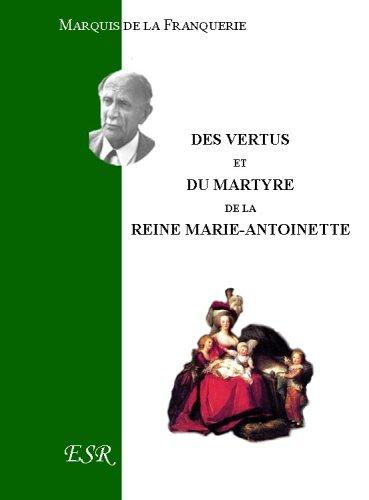 9782845194281: Des vertus et du martyre de Marie-Antoinette