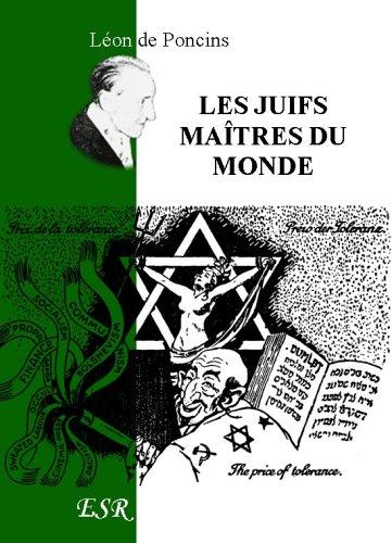 9782845194854: Les Juifs Maîtres Du Monde