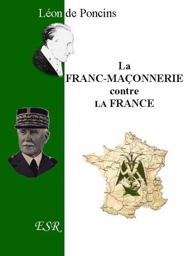 9782845194960: La Franc-Maçonnerie Contre La France