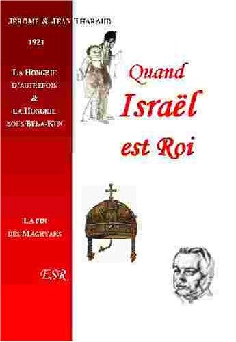 9782845196391: Quand Israel Est Roi