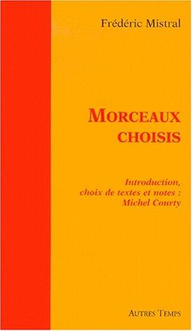 Morceaux choisis (Temps vifs): Mistral, Frédéric