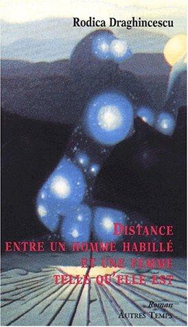 9782845210783: Distance entre un homme habille ... (French Edition)