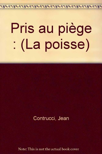 9782845210929: Pris Au Piège: La Poisse. Roman