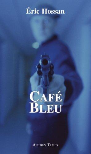 Cafe Bleu: Hossan Eric