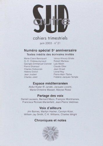 Autre Sud No 21 Numero special 5eme anniversaire: Collectif