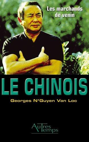Les marchands de venin Tome 3: N'Guyen Van Loc Georges