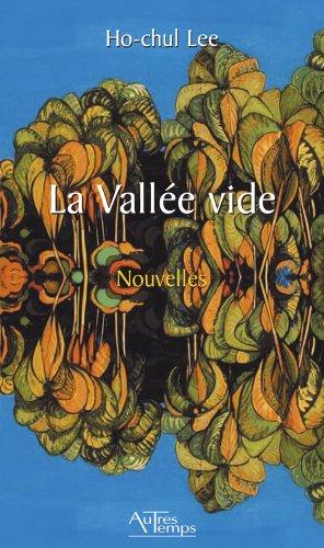 La vallee vide: Ho Chul Lee