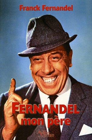 9782845212138: Fernandel mon père