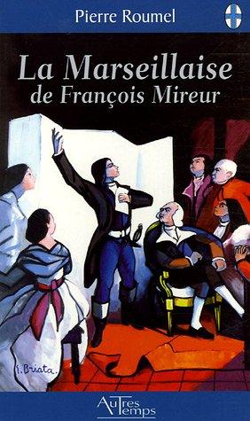 9782845212305: La Marseillaise de François Mireur