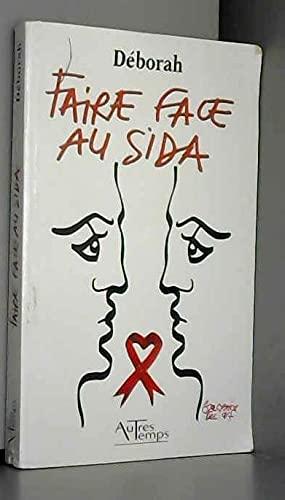9782845212435: Faire face au sida