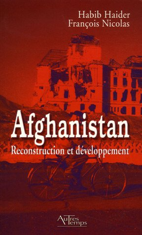 Afghanistan reconstruction et developpement: Haider Habib