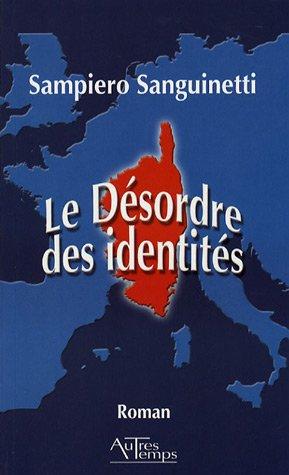 9782845212879: Le Désordre des identités