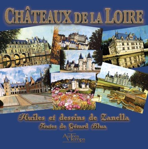 Chateaux de la Loire: Zanella