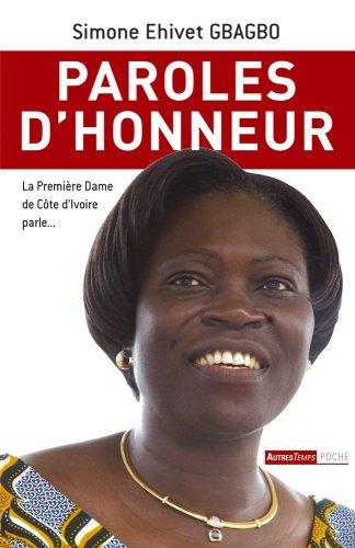 9782845213463: Paroles d'honneur La premiere dame de Cote d'Ivoire parle