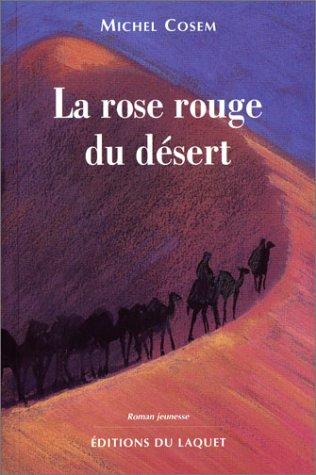 9782845230231: La rose rouge du désert
