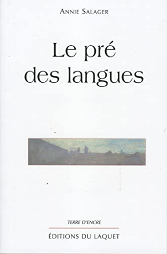 Le pré des langues (French Edition) (2845230397) by Annie Salager