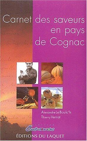 Carnet des saveurs en Pays de Cognac: Le Boulch, Alexandre