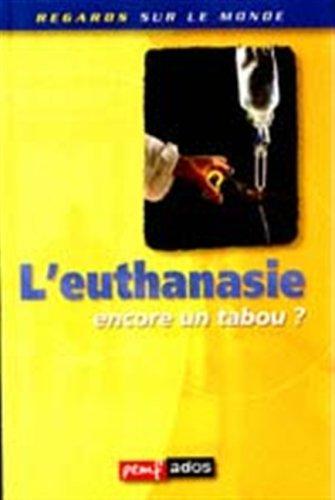 9782845260382: L'euthanasie, encore un tabou?