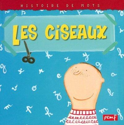 9782845260627: Les ciseaux