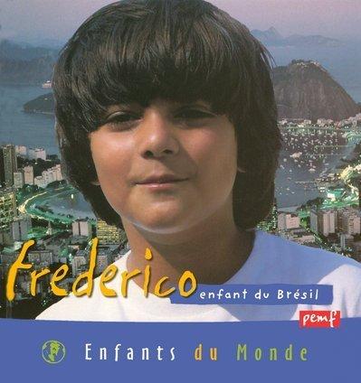 9782845261082: Frederico enfant du bresil