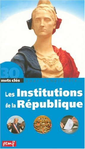 9782845261143: Les Institutions de la République