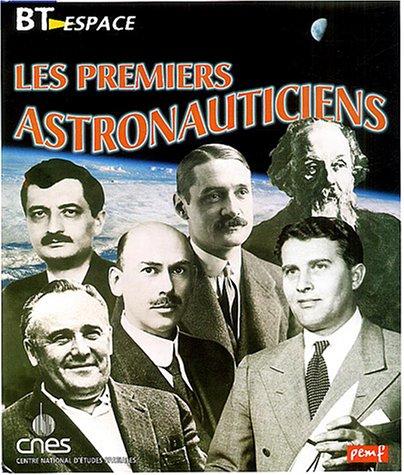 9782845264878: Les premiers astronauticiens