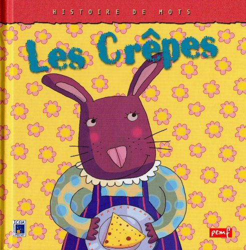 9782845269071: Histoires De Mots: Les Crepes (French Edition)