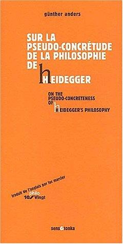 9782845340480: Sur la pseudo-concrétude de la philosophie de Heidegger