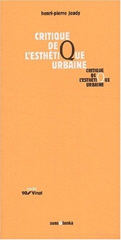 9782845340619: Critique de l'esthétique urbaine