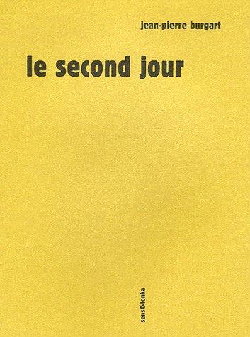 Le second jour: Jean-Pierre Burgart
